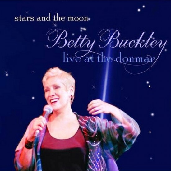 BETTY BUCKLEY - STARS & THE MOON / LIVE AT THE DONMAR