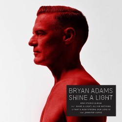 BRYAN ADAMS - SHINE A LIGHT