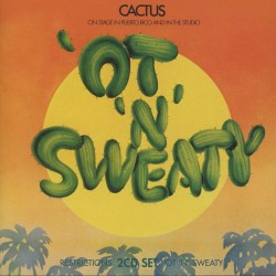 CACTUS - RESTRICTIONS / 'OT 'N' SWEATY (2CD)