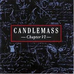 CANDLEMASS - CHAPTER VI (RELOADED CD+DVD)