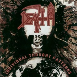 DEATH - INDIVIDUAL THOUGHT PATTERNS (1ST PRESS)