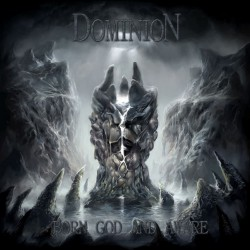 DOMINION - BORN GOOD AND AWARE