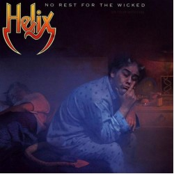 HELIX - NO REST FOR THE WICKED (DIGI)