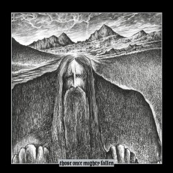 ILDJARN / HATE FOREST - THOSE ONCE MIGHTY FALLEN