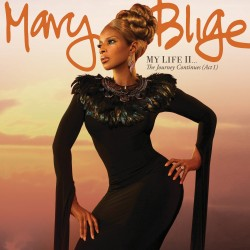 MARY J BLIGE - MY LIFE II...THE JOURNEY CONTIUES (ACT 1)