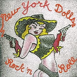 NEW YORK DOLLS - ROCK 'N ROLL
