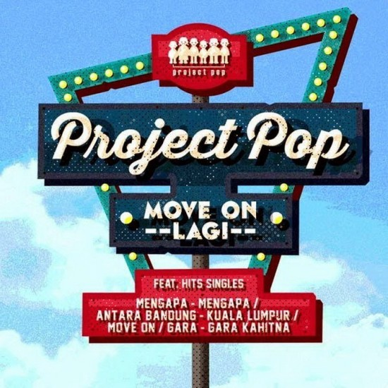 PROJECT POP - MOVE ON LAGI (DIGI)