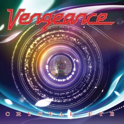 VENGEANCE - CRYSTAL EYE (LIMITED EDT. DIGI)