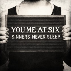 YOU ME AT SIX - SINNERS NEVER SLEEP (DELUXE EDITION - DIGI